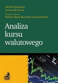 Analiza kursu walutowego - Marcinkowska-Lewandowska Wanda, Rubaszek Michał, Serwa Dobromił