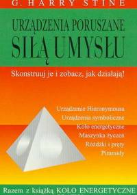 G. Harry Stine - Urządzenia poruszane siłą umysłu [eBook PL]
