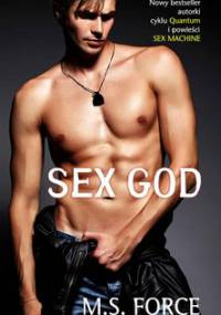 Sex God. Sex Machine. Tom 2 - Force M.S.