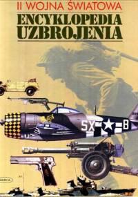 II wojna światowa. Encyklopedia uzbrojenia