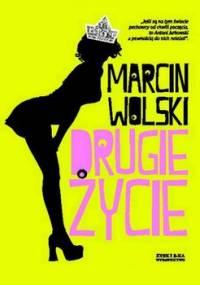 Drugie życie - Wolski Marcin