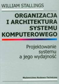 Stallings W. - Organizacja i architektura systemu komputerowego