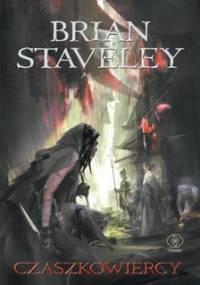 Czaszkowiercy - Staveley Brian
