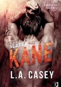 Kane. Bracia Slater. Tom 3 - Casey L.A.
