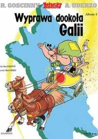 Wyprawa dookoła Galii - René Goscinny, Albert Uderzo [Komiks PL]