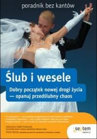 Ślub i wesele. Poradnik bez kantów - Gajek-Krawczyk Katarzyna, Barlak Marta