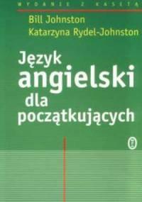 Język Angielski dla początkujacych - Bill i Katarzyna Johnston [Audiokurs MP3]