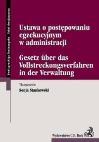 Ustawa o postępowaniu egzekucyjnym w administracji - Stankowski Sonja