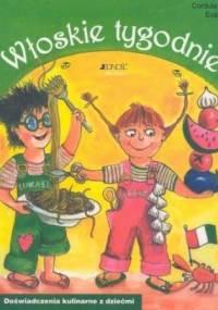 Pertler C. - Włoskie tygodnie. Doświadczenia kulinarne z dziećmi
