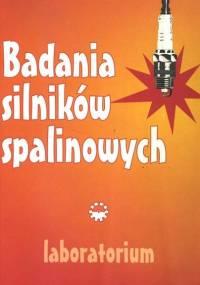 Serdecki W. - Badania silników spalinowych Laboratorium