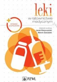 Leki w ratownictwie medycznym - Opracowanie zbiorowe