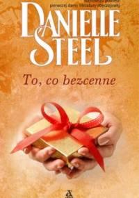 To, co bezcenne - Steel Danielle