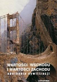 Flis D. - Wartości Wschodu i wartości Zachodu