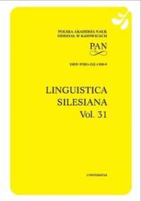 Linguistica Silesiana. Vol. 31 - Opracowanie zbiorowe