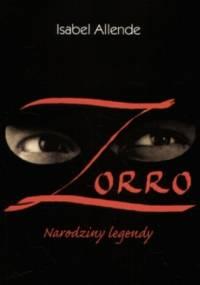 Isabel Allende - Zorro: Narodziny legendy