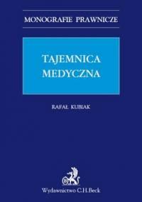 Tajemnica medyczna - Kubiak Rafał