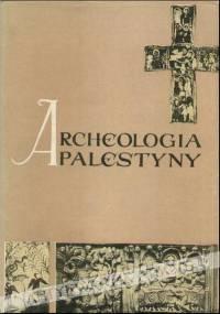 Archeologia Palestyny - praca zbiorowa
