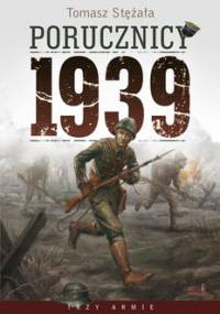 Porucznicy 1939 - Stężała Tomasz