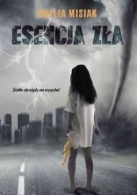 Esencja zła - Misiak Amelia