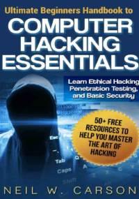 Ultimate Beginners Handbook to Computer Hacking Essentials 2015