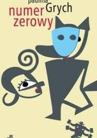 Numer zerowy - Grych Paulina