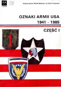 Oznaki armii USA 1941 - 1985 cz.1