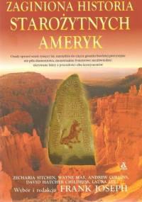 Joseph Frank - Zaginiona historia starożytnych Ameryk [eBook PL]