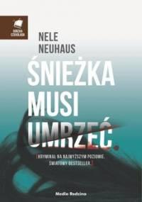 Śnieżka musi umrzeć - Neuhaus Nele