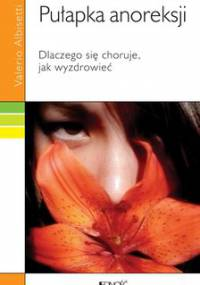 Pułapka anoreksji - Albisetti Valerio