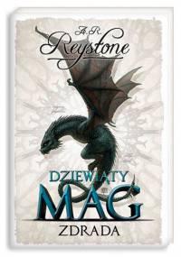 A. R. Reystone - Dziewiąty Mag 2. Zdrada
