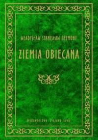 Ziemia obiecana - Reymont Władysław Stanisław
