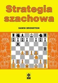 Strategia szachowa - Bronstein Dawid