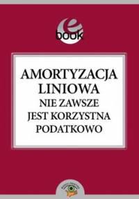 Amortyzacja liniowa nie zawsze jest korzystna podatkowo - Świąder Bogdan