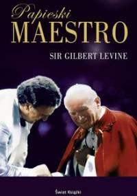 Papieski Maestro - Levine Gilbert