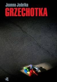 Grzechotka - Jodełka Joanna