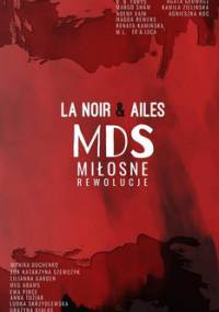 MDS: Miłosne rewolucje - Opracowanie zbiorowe