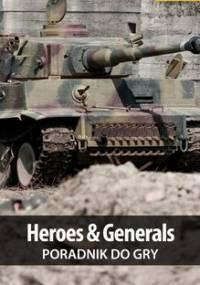 Heroes & Generals - poradnik do gry - Bugielski Jakub