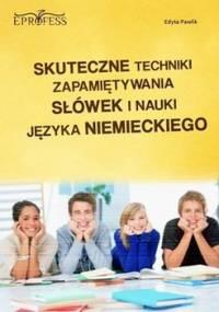 Skuteczne techniki zapamiętywania słówek i nauki języka niemieckiego - Pawlik Edyta