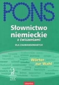 PONS Słownictwo niemieckie z ćwiczeniami dla zaawansowanych