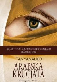 Arabska krucjata. Arabska saga. Tom 5 - Valko Tanya