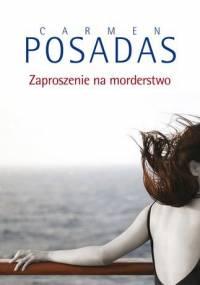 Carmen Posadas - Zaproszenie na morderstwo