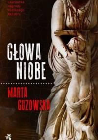 Głowa Niobe - Guzowska Marta