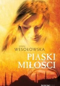 Piaski miłości - Wesołowska Jolanta
