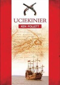 Uciekinier - Follett Ken