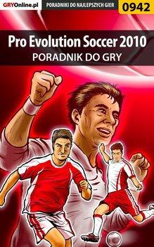 Pro Evolution Soccer 2010 - poradnik do gry - Wilczek Karol Karolus