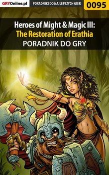 Heroes of Might Magic 3: The Restoration of Erathia - poradnik do gry - Szczerbowski Piotr Zodiac