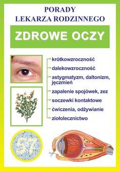 Zdrowe oczy. Porady lekarza rodzinnego - Opracowanie zbiorowe