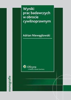 Wyniki prac badawczych w obrocie cywilnoprawnym - Niewęgłowski Adrian