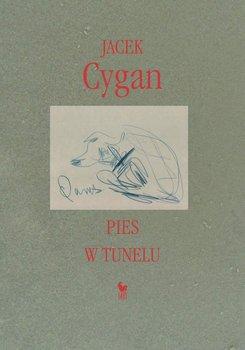 Pies w tunelu - Cygan Jacek