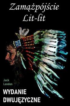 Zamążpójście Lit-lit - London Jack